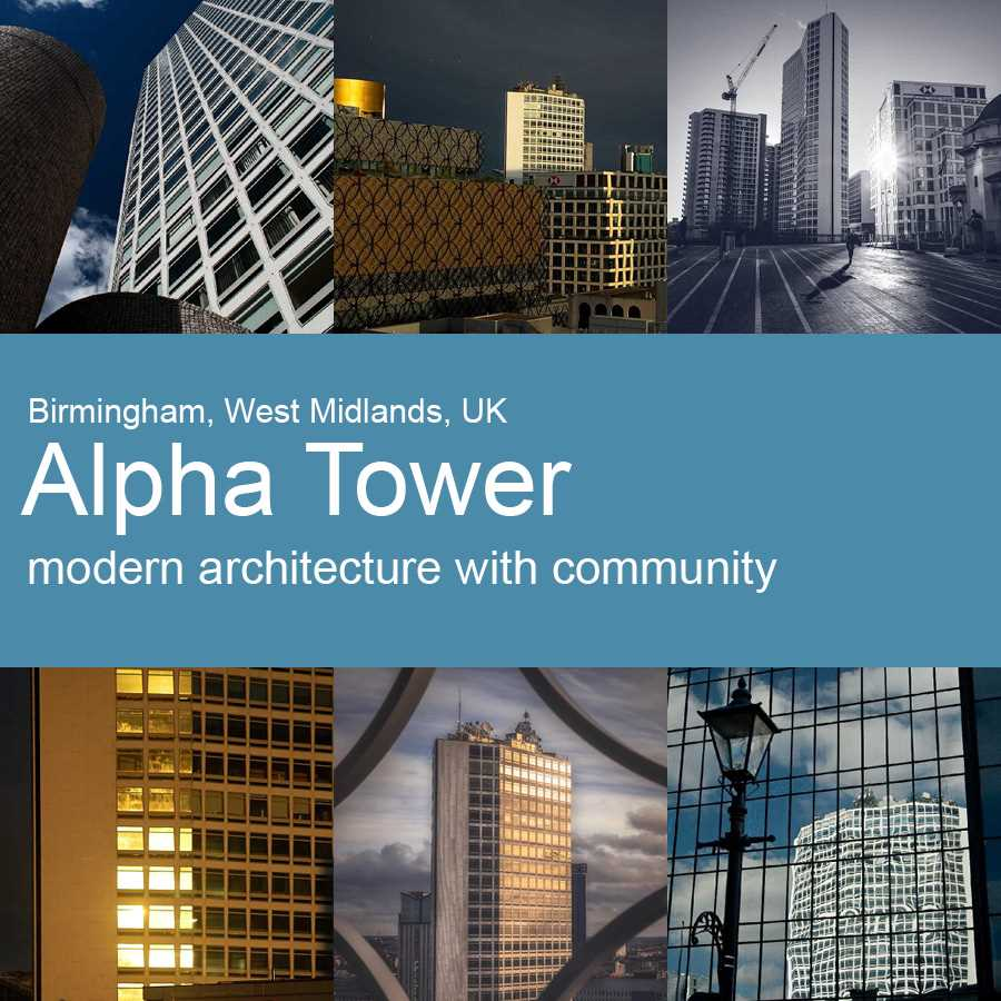 Alpha Tower, Arena Central, Birmingham, UK - Architecture with Community